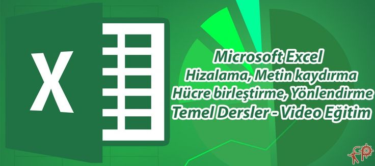 #Microsoft #Office #Excel'de #Hizalama, #Metin #Kaydırma , #Hücre #Birleştirme, #Yönlendirme | #Fikir #Proje #Ajans http://www.fpajans.com