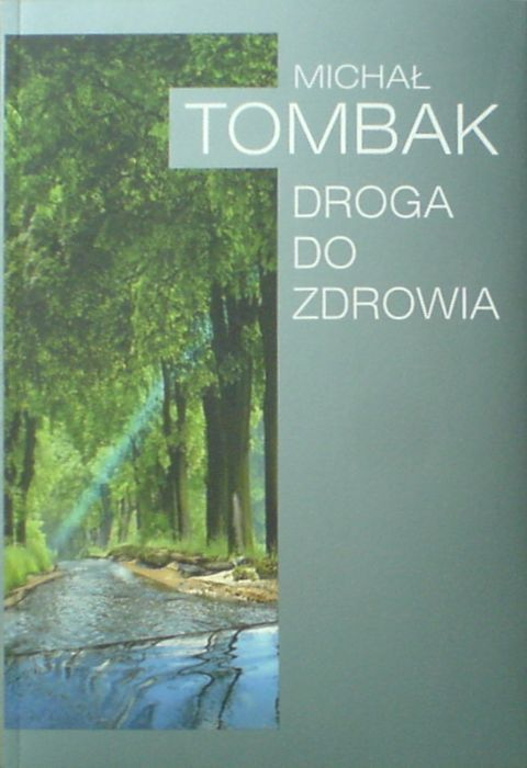 Droga do zdrowia - Michał Tombak (10) Michal Mikhail Michail, Polish book