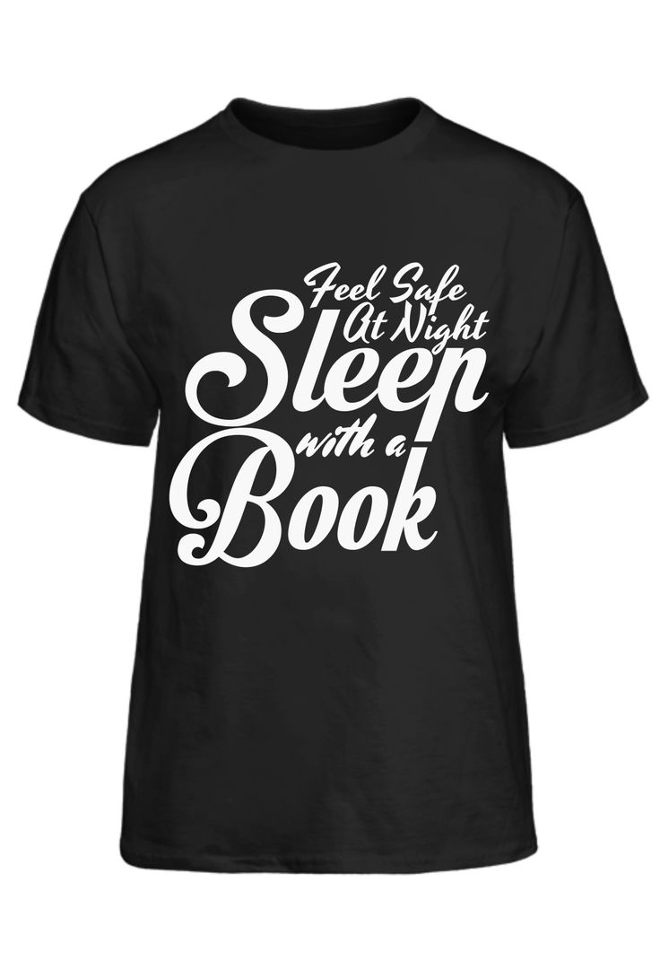 Feel Safe At Night Sleep With A Book T-Shirt