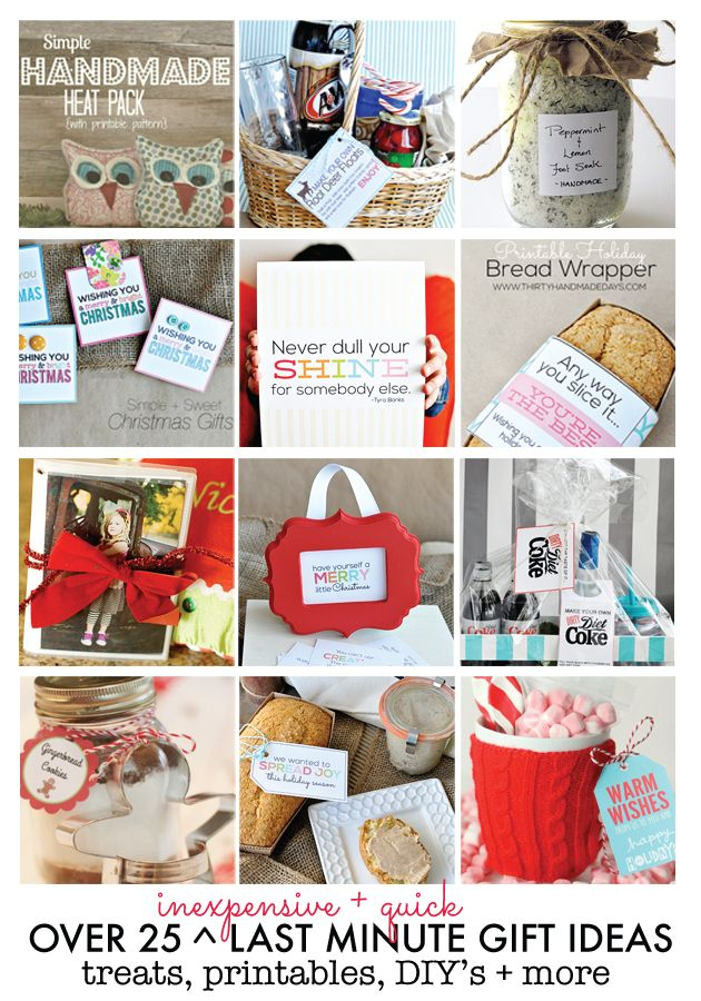 Over 25 Last Minute Gift Ideas- treats, printables, DIYs and more.  A little something for everyone!