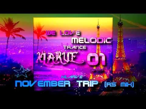 November Trip RS mix Xlarve `We Love Melodic Trance`  http://www.cdbaby.com/cd/xlarve15