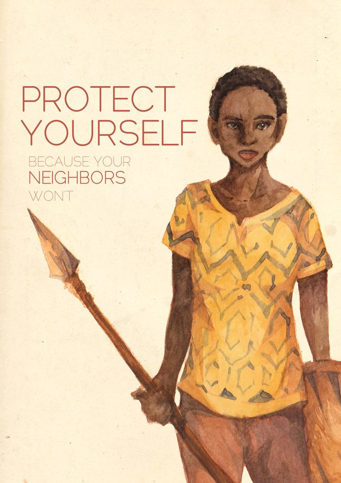Protect Your Self because your Neighbors Wont
