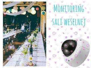 BISPRO24: Propozycja monitoringu sali weselnej