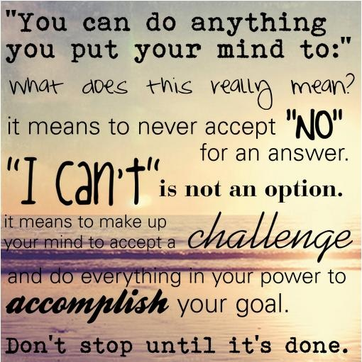You Can Do Anything Quotes Daily Inspiration Quotes