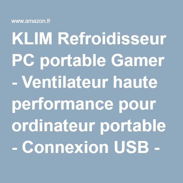 KLIM Refroidisseur PC portable Gamer - Ventilateur haute performance pour ordinateur portable - Connexion USB - Extracteur d'air chaud: Amazon.fr: Informatique