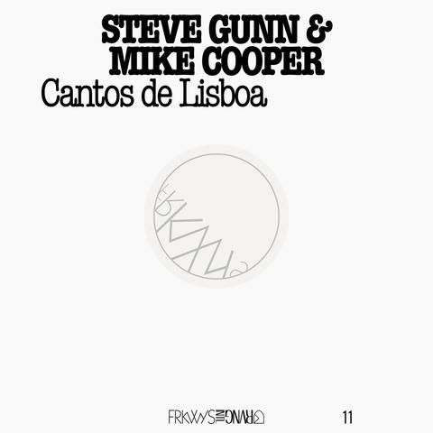 Mike Cooper & Steve Gunn - Frkwys Vol. 11 : Cantos De Lisboa LP $43