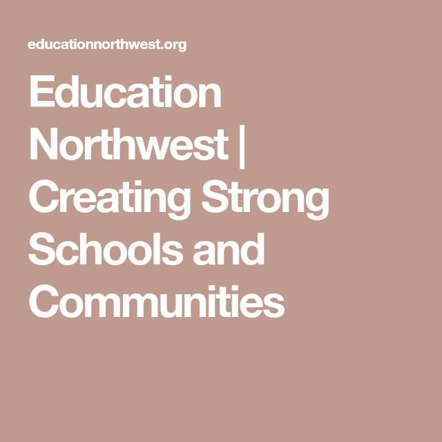Education Northwest | Creating Strong Schools and Communities