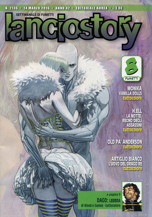 Lanciostory 2136 (marzo 2016) Cover di Guillem March #Lanciostory #EditorialeAurea