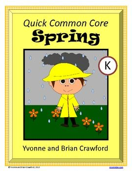 For kindergarten - Spring Quick Common Core is a packet of ten different math worksheets featuring a Spring theme. $