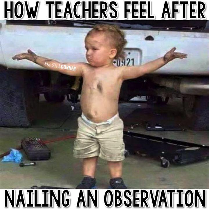 How teachers feel after nailing an observation. Teacher meme.