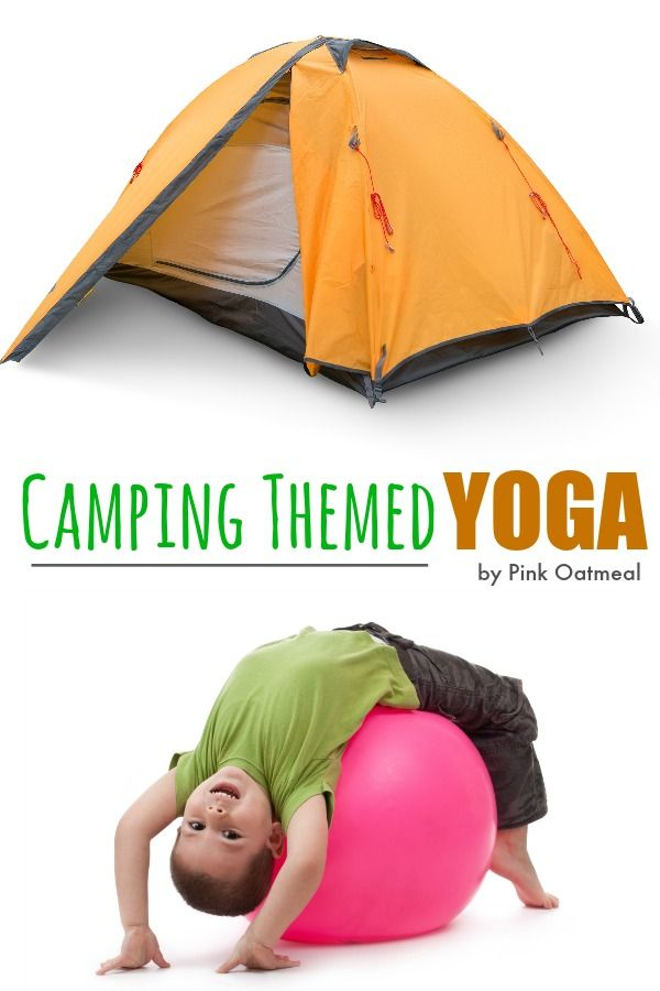 Camping Yoga - Fun themed yoga for kids! Perfect for home, the classroom, or therapy!