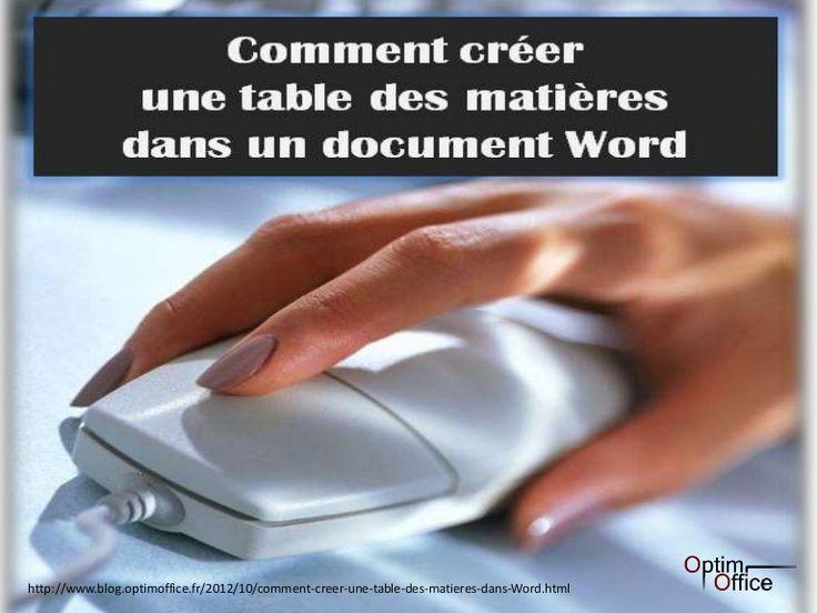 Les 6 étapes pour créer une table des matières dans un document Word.  Source : http://www.blog.optimoffice.fr/2012/10/comment-creer-une-table-des-matieres-dans-Word.html