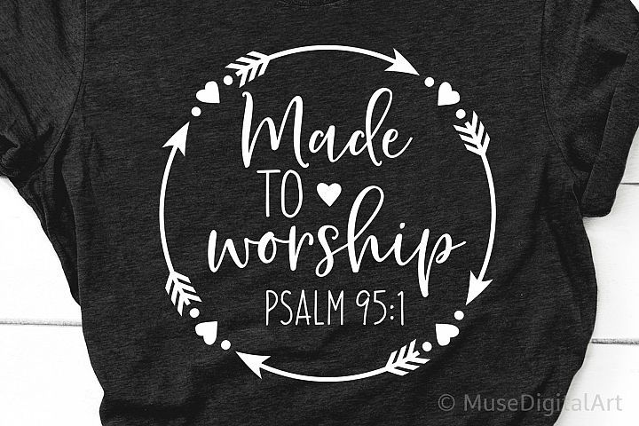 Download Made To Worship Svg Bible Quote Svg Scripture Svg Bible 392496 Svgs Design Bundles Bible Quotes Svg Quotes Christian Shirts Designs