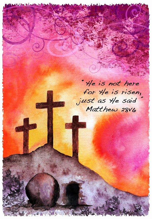 """He is not here: for he is risen, as he said. Come, see the place where the Lord lay."" Matthew 28:6"