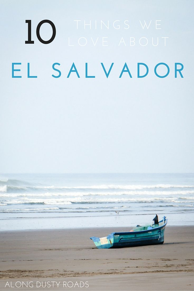 10 things we love about el salvador