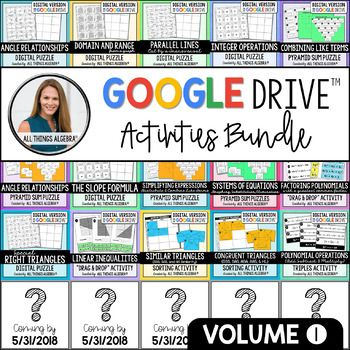 All Things Algebra® - Google Drive Activities Bundle - VOLUME 1 Yay, a Google Drive Activities Bundle is now available! This is Volume 1 and contains the 20 digital activities from my store listed below. PLUS, you will also get an additional 5 more digital activities to be added by 5/31/2018.