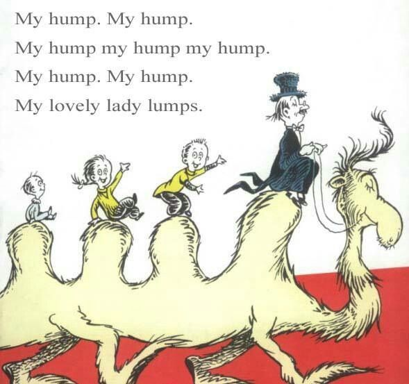 Superior Hump Day Seuss.