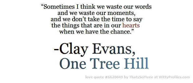 20 Best Images About One Tree Hill Quotes On Pinterest