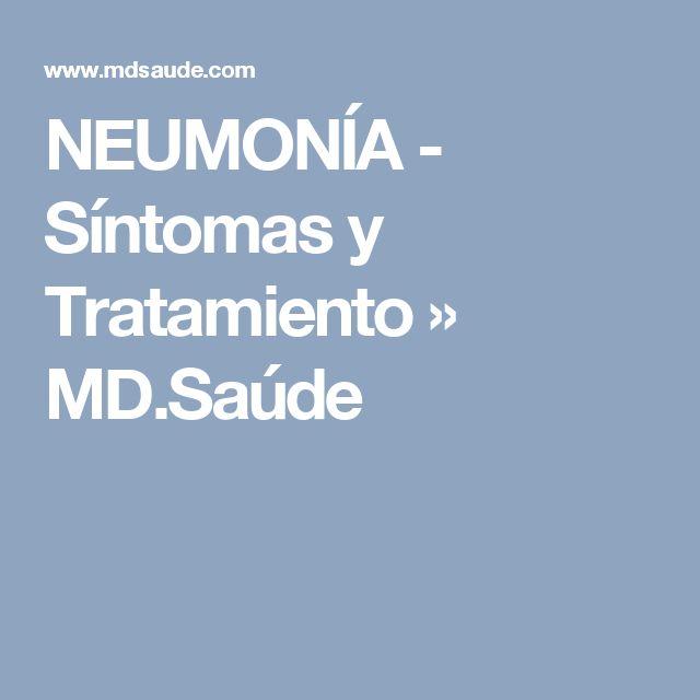 NEUMONÍA - Síntomas y Tratamiento » MD.Saúde