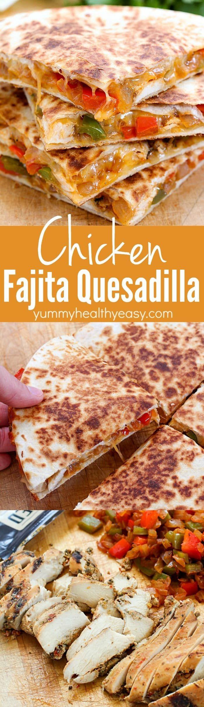 The Best Ever Cheesy Chicken Fajita Quesadilla!