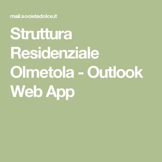 Struttura Residenziale Olmetola - Outlook Web App