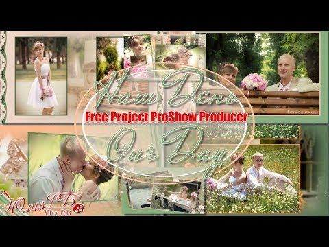 Наш День | Our Day | Free project for ProShow Producer