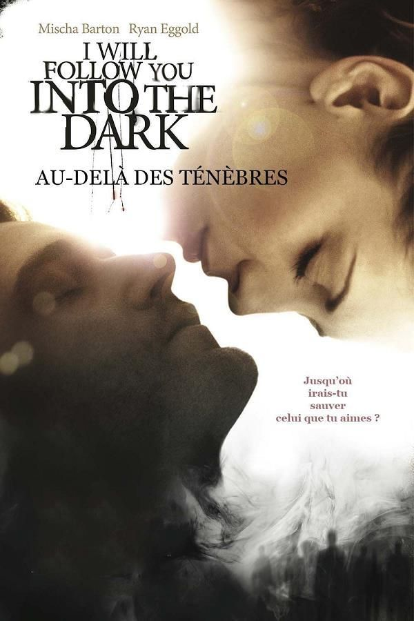 I Will Follow You Into the Dark    Support: BluRay 1080    Directeurs: Mark Edwin Robinson    Année: 2012 - Genre: Drame / Horreur / Romance / Thriller - Durée: 112 m.    Pays: United States of America - Langues: Français, Anglais    Acteurs: Mischa Barton, Ryan Eggold, Leah Pipes, Frank Ashmore, Melinda Browne, Andy Chan, Ronnie Clark, Melinda Y. Cohen, Ward Edmondson, Jessee Foudray, Mary Ann Gilbert, Willow Hale, Richard Johnson, Kenni Kinsey, Tammy Klein
