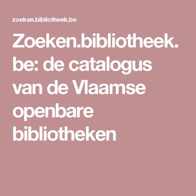 Zoeken.bibliotheek.be: de catalogus van de Vlaamse openbare bibliotheken