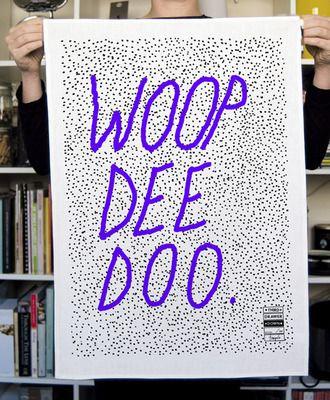 Tea Towel Woop Dee Doo