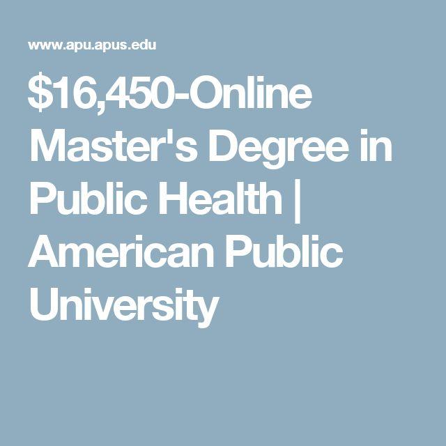 $16,450-Online Master's Degree in Public Health   American Public University