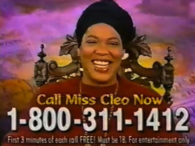 The Legend Of Miss Cleo  The average psychic hotline worker in 1999 made more than I do.... :'-(