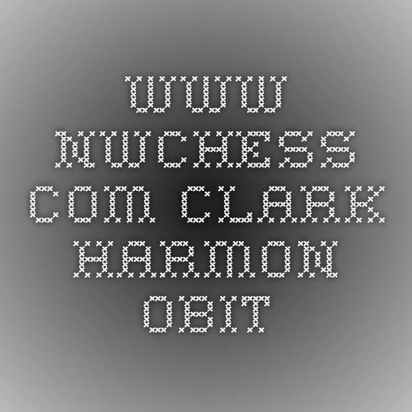 www.nwchess.com - Clark Harmon Obit