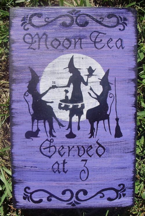 Witch sign Moon Tea at 3 witchcraft witches halloween decorations