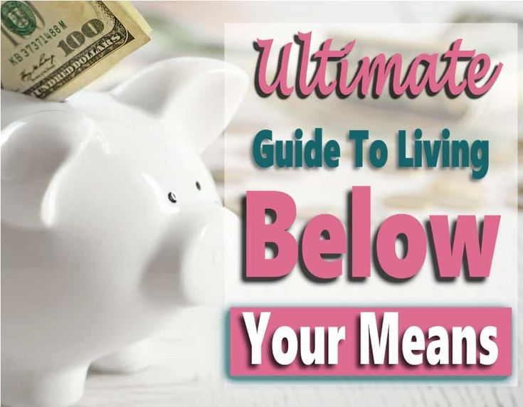 Living Below Your Means: Everything You Need To Know To Get Started – Budget