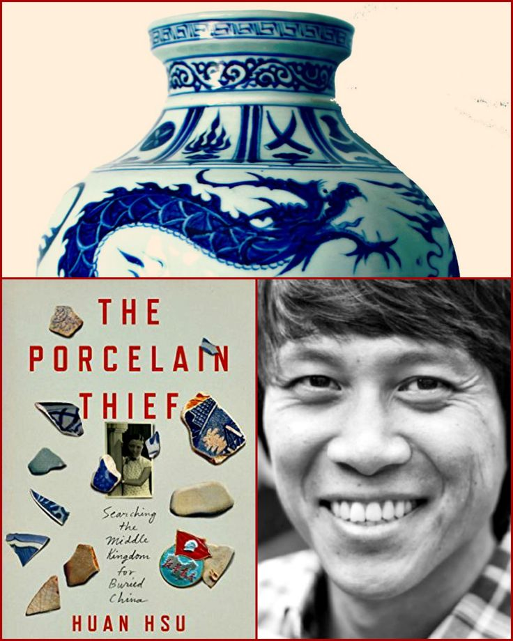 My October 2015 #booklust #wanderlust review: THE PORCELAIN THIEF by Huan Hsu. Hsu returns to his ancestral homeland in search of buried treasure and ends up finding out more about himself than he expected. Photo credits: Top third of an antique Chinese vase (Pixabay); cover art; Huan Hsu's author portrait by Martijn van Nieuwenhuyzen.
