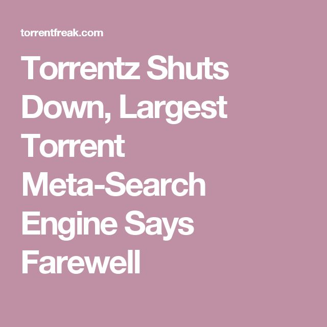 Torrentz Shuts Down, Largest Torrent Meta-Search Engine Says Farewell
