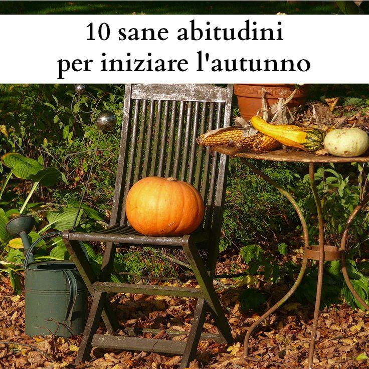 10 sane abitudini per iniziare l'autunno al meglio. Consigli per iniziare l'autunno risparmiando tempo in casa e in cucina.