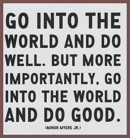Do Good #graduation #quote www.bitememore.com