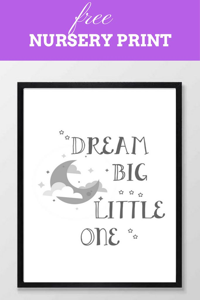 freebie, free nursery print, instant download, printable, free printable, nursery quote, nursery, kids print, dream big little one