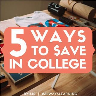 Check out these 5 Ways to Save A Buck in College   BYU Independent Study Blog Post   #alwayslearning #byuis