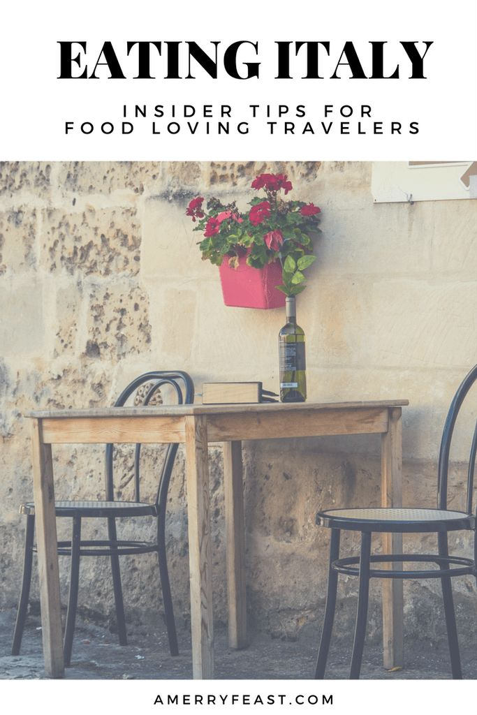 There's nothing like the food + wine of Italy, but a little prep work is essential for an excellent culinary adventure!    Eating Italy: Insider tips for food loving travelers - A Merry Feast