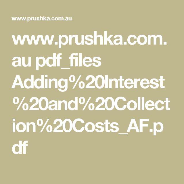 www.prushka.com.au pdf_files Adding%20Interest%20and%20Collection%20Costs_AF.pdf