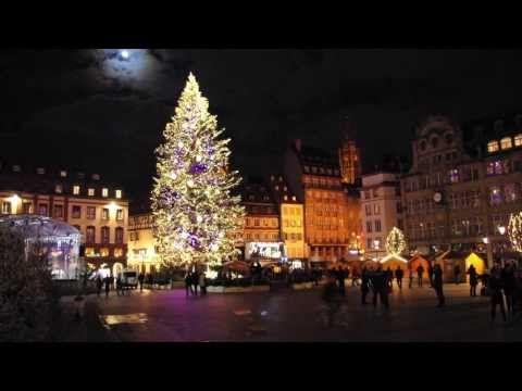 Christmas in Strasbourg - Noël à Strasbourg - YouTube