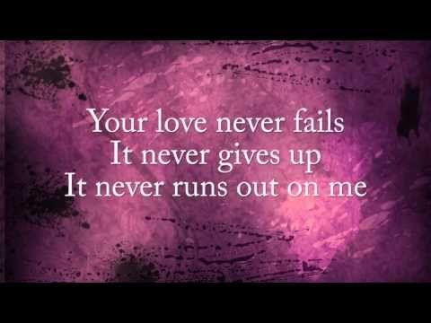 Your love never fails - Jesus Culture - Christian Music Videos