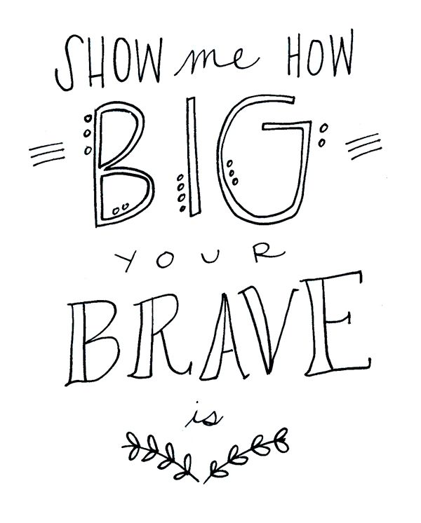 """""""Show Me How Big Your BRAVE Is!"""" - Mini & Mighty inspired by Sara Bareilles"""