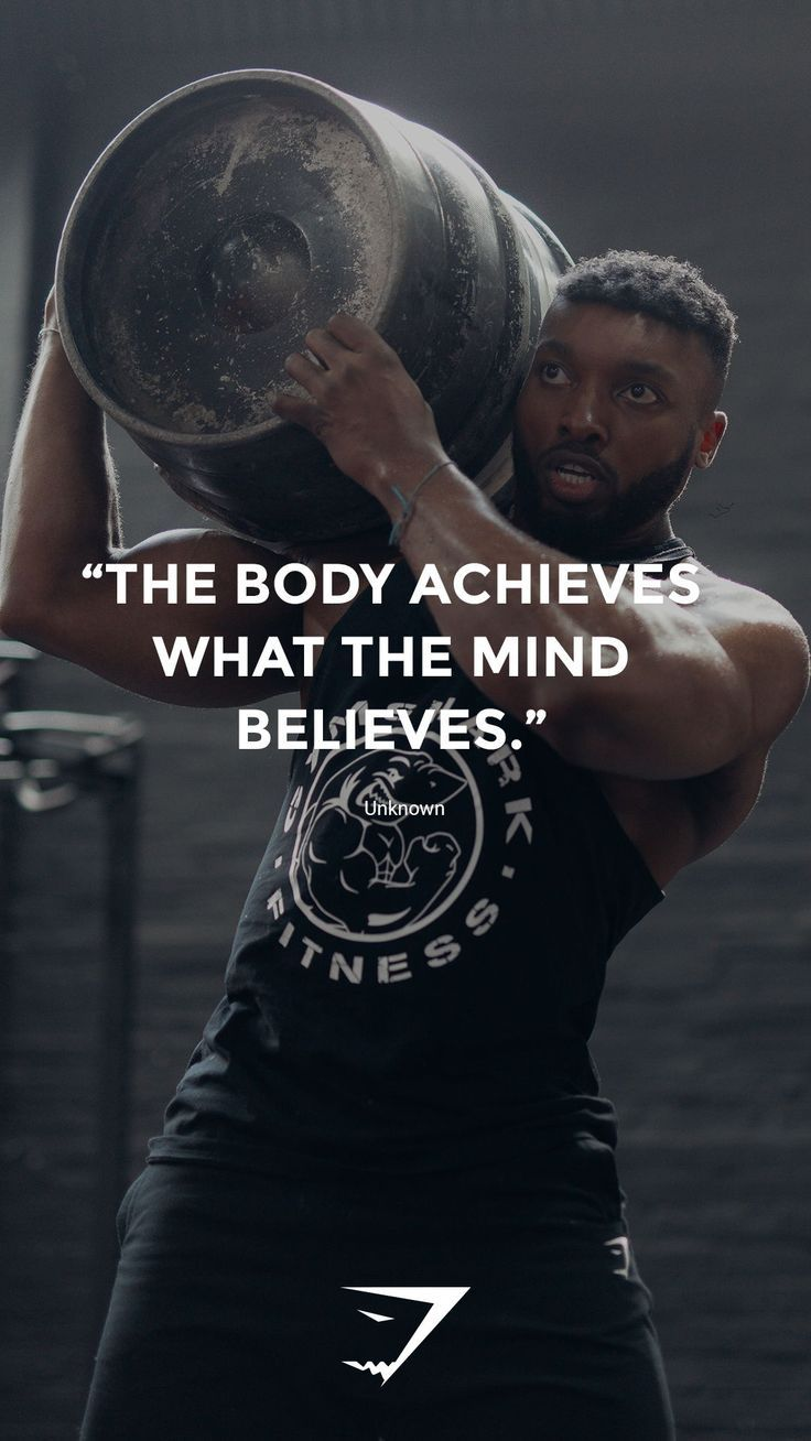 The body achieves what the mind believes Unknown. #Gymshark #Quote #Motivati