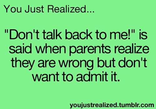 """I'm going to say this is a """"What?! Why?!!"""" Moment because as a parent, I now know that when, or at least when I say don't talk back, is because children should have respect for what we decide as parents. And especially middle school children LOVE to argue and try and negotiate/""""prove wrong""""/ or point out the unjust. Dude, no. Don't talk back. You got yourself in this mess. Shut it, and take responsibility. End rant."""