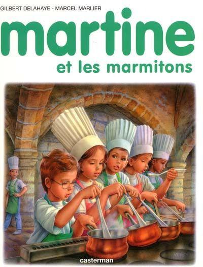 GILBERT DELAHAYE - MARCEL MARLIER - Martine et les marmitons - Illustrated books - BOOKS - Renaud-Bray