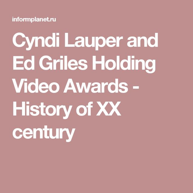 Cyndi Lauper and Ed Griles Holding Video Awards - History of XX century