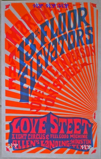 13th Floor Elevators Concert Poster Love Street 1968 An extremely rare Texas psychedelic poster with only 3 known copies to exist, so finding one or finding someone to part with their poster is more than difficult. The 13th Floor Elevators were a terrific Texas psychedelic rock band lead by singer Roky Erickson (a story in itself) and the band was a regular at the Vulcan Gas Company located in Austin, Texas which produced some of the best of psychedelic posters and art of the sixties. 16